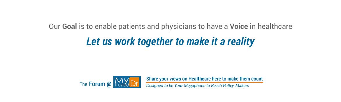 The goal of MyTrustedDr is to enable patients and physicians to have a voice in healthcare